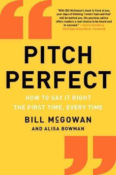 Pitch Perfect: How to Say It Right the First Time Every Time