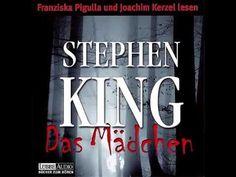 Stephen King   Das Mädchen   Hörbuch Komplett   Deutsch 2015