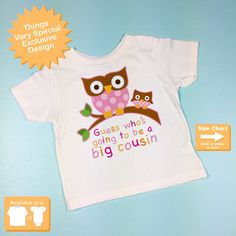 Guess Who's Going To Be A Big Cousin Owl Tee by ThingsVerySpecial