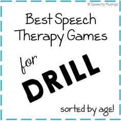 Best Speech Therapy Games for Drill by Age