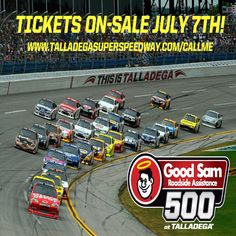 We'll call you when tickets go on-sale July 7th for the Good Sam Roadside Assistance 500! We've got you covered! THIS IS MORE THAN A RACE...    Sign up here --- > www.talladegasuperspeedway.com/callme