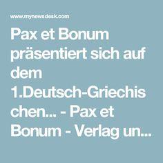 Pax et Bonum präsentiert sich auf dem 1.Deutsch-Griechischen... -  Pax et Bonum - Verlag und Mediengruppe