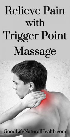 Trigger Point Massage is effective treatment for releasing trigger points and reducing pain and muscle tension. http://goodlifenaturalhealth.com/what-is-trigger-point-massage/ #MassageTreatment