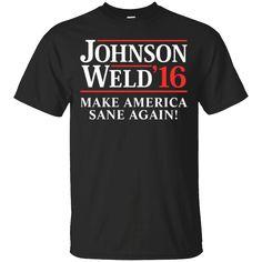 Hi everybody!   Johnson Weld '16 Make America Sane Again! T-Shirt   https://zzztee.com/product/johnson-weld-16-make-america-sane-again-t-shirt/  #JohnsonWeld'16MakeAmericaSaneAgain!TShirt  #JohnsonTShirt #WeldShirt #'16AmericaAgain!Shirt #MakeT #America #Sane #Again!Shirt #T #Shirt # #
