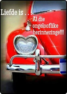 Liefde is.al die ongelooflike herinneringe Afrikaans Quotes, Gothabilly, First Site, Meaning Of Love, Card Patterns, Shades Of Red, Love And Marriage, Cute Quotes, Things To Think About