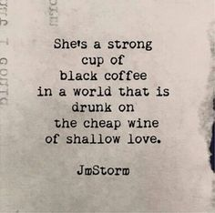 """It's National Girlfriends Day, so celebrate your girlfriend and tell her you love her by sharing these 30 best romantic quotes of all time. Saying """"I love you"""" doesn't always have to be hard with these unique quotes about love. Great Quotes, Quotes To Live By, Inspirational Quotes, Quotes On Being Strong, Coffee Love Quotes, Strong Girl Quotes, Motivational Quotes, Quotes About Strong Woman, A Strong Woman"""