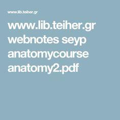 www.lib.teiher.gr webnotes seyp anatomycourse anatomy2.pdf
