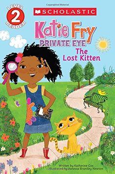 Scholastic Reader Level 2: Katie Fry, Private Eye #1: The Lost Kitten von Katherine Cox http://www.amazon.de/dp/0545666724/ref=cm_sw_r_pi_dp_JVubxb0GBH4VR