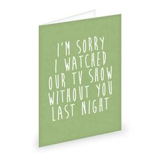For your best friend: | 16 Brutally Honest Greeting Cards Every Twentysomething Needs