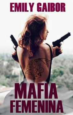 "Leer ""Mafia Femenina [PRÓXIMAMENTE] - Sinopsis"" #wattpad #romance"