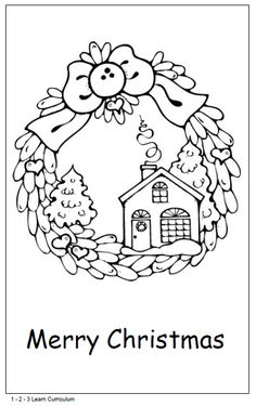 Wreath Christmas Card Free download 1 - 2 - 3 Learn Curriculum Unique Coloring Pages, Santa Coloring Pages, Christmas Coloring Pages, Colouring Pages, Printable Coloring Pages, Coloring Books, Christmas Colors, Christmas Wreaths, Christmas Cards