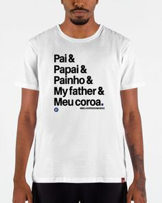 "Camiseta ""Pai papai painho""  Artist: VestThings Wallpaper, T Shirt, Outfits, Design, Funny Dad, Custom Shirts, Cute Kittens, Supreme T Shirt, Tee Shirt"