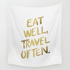 Eat Well Travel Often on Gold Wall Tapestry