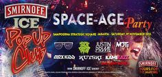 Konser Smirnoff Ice Pop Up Club SPACE-AGE Party http://www.dannkerzz.com/konser-smirnoff-ice-pop-club-space-age-party/