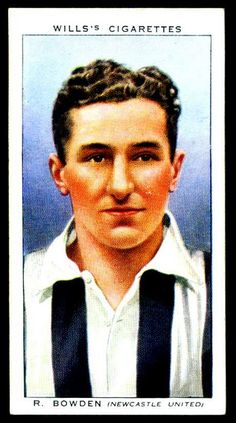 """Wills's Cigarettes """"Association Footballers"""" (seriesof 50 issued in 1939)  #8 Ray Bowden ~ Centre-Forward, Newcastle United F.C.     Promo products for football teams and associations"""