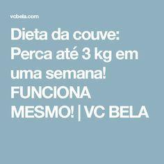 Dieta da couve: Perca até 3 kg em uma semana! FUNCIONA MESMO!   VC BELA