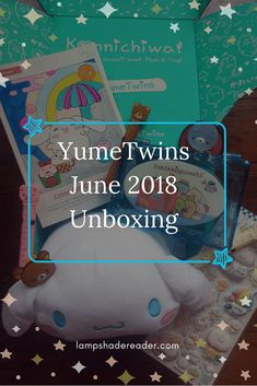 YumeTwins Subscription Box: June 2018 Unboxing #kawaii #unboxing #japan #sanrio