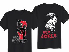 Her Joker & His Harley Saying Unisex T-shirts for Couple!