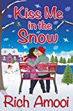 Free Kindle Book -   Kiss Me in the Snow Check more at http://www.free-kindle-books-4u.com/literature-fictionfree-kiss-me-in-the-snow/