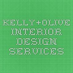 kelly+olive interior design services