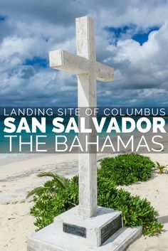 San Salvador Bahamas; one of the top things to do in Bahamas. Escape Nassau Bahamas (the capital city) on your Bahamas vacation or Bahamas honeymoon, and fly to San Salvador Bahamas for the authentic small island experience. San Salvador Bahamas is famous as the first landing site of Christopher Columbus on his voyage to discover the New World. The cross on the beach marks the spot of Christopher Columbus landing on San Salvador Bahamas.