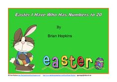 Easter I Have Who Has Numbers to 20.  Common Core $