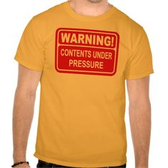 Warning Sign Contents Under Pressure Design Tee T Shirt, Hoodie Sweatshirt