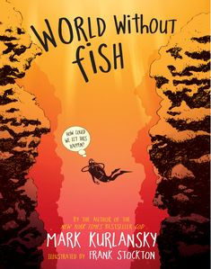 Kurlansky, Mark. (2014). World without fish: How kids can help save the oceans. New York, NY: Workman Publishing. This nonfiction narrative chapter book outlines the ways in which our ecosystems are interwoven. The book includes striking illustrations and a full-color graphic novel that communicate the real implications of over-fishing. Readers get a look into the ways that biology, climate, history, and culture are all connected. Grades 5-8.