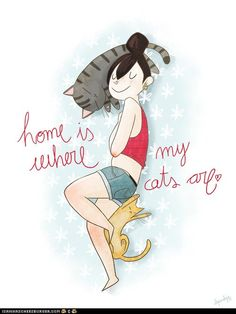 Home is where my cats are... <3 ♡... Re-pin by StoneArtUSA.com ~ affordable custom pet memorials for everyone.