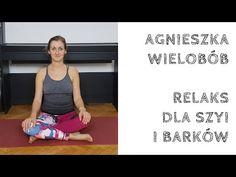 Joga - ćwiczenia szyi i barków - YouTube Youtube, Diet, Youtube Movies