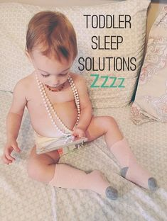 Toddler Sleep Solutions.