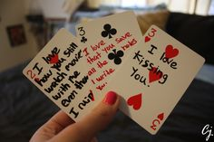 For valentines day last year i wrote something i love about my boyfriend on a deck of playing cards.
