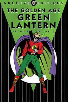 DC golden age heroes   GOLDEN AGE GREEN LANTERN ARCHIVES VOL. 2