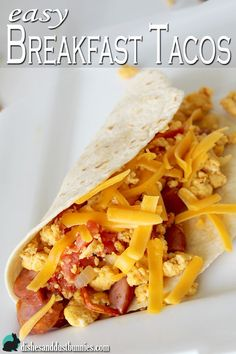 Breakfast tacos are super delicious and are easy to put together in the mornings. I find these super easy to make in the morning using leftover chopped veggies or whatever I feel like or have on hand at the time! :)