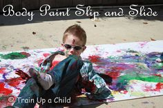 this looks soooo fun!!  :Body Paint Slip and Slide ~ Learn Play Imagine