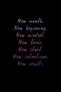 New Month. New beginnings! Get with Health & Fitness. Motivacional Quotes, Great Quotes, Quotes To Live By, Inspirational Quotes, New Me Quotes, New Month Quotes, January Quotes, Qoutes, Motivational Quotes For Working Out