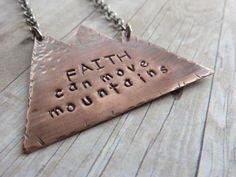 Inspirational Necklace Copper Pendant Faith Can Move Mountains Christian Quote Rustic Hammered Mixed Metal. $34.00, via Etsy.