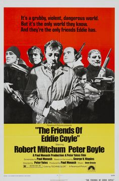 Directed by Peter Yates. With Robert Mitchum, Peter Boyle, Richard Jordan, Steven Keats. After his last crime has him looking at a long prison sentence for repeat offenses, a low level Boston gangster decides to snitch on his friends to avoid jail time. Alex Rocco, Richard Jordan, Peter Boyle, Donnie Brasco, Crime Film, Tough Guy, Paramount Pictures, Vintage Movies, Movies