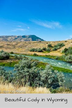 The landscape around cody in Wyoming is beautiful!