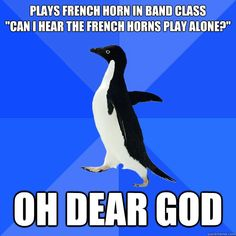 FRENCH HORN MEMES image memes at relatably.com