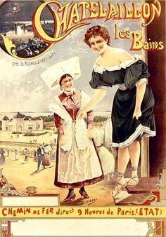 Réclame d'autrefois (1897) : Châtelaillon-les-Bains (Charente-Maritime). « Chemin de fer direct. 9h de Paris » Illustrateur : Henri Gray (1858-1924)