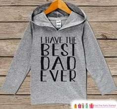 Kids Fathers Day Hoodie - Grey Kids Hoodie - I Have The Best Dad Ever - Toddler Happy Fathers Day Outfit - Novelty Fathers Day Gift Boy Girl