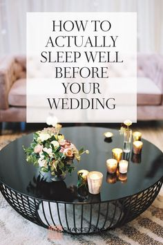 Your pre-wedding excitement will make it hard to sleep well before your wedding no matter what! But with a little thought and practice, you can ensure you wake up well rested, refreshed and relaxed on the morning of your wedding day. How? We're sharing our favorite tips for how to sleep well before your wedding right here!    #weddingday #weddingplanningtips