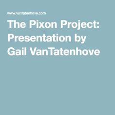 The Pixon Project: Presentation by Gail VanTatenhove