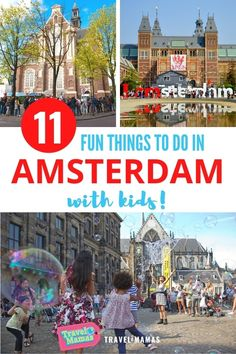 Thinking about bringing your kids to Holland? Then you'll love these 11 fun and educational things to do Amsterdam! From parks and museums to the Anne Frank House, there is a lot for families to explore in this beautiful city in the Netherlands. #holland #netherlands #amsterdam #travelwithkids #familytravel