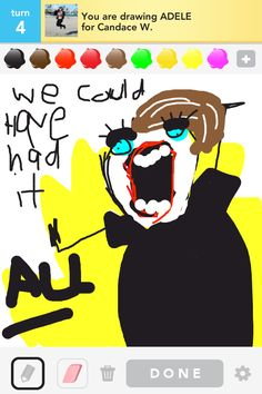 #adele #lol #omg #drawsomething