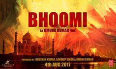 Bhoomi Movie Details, Release Date, Star Cast, Budget, Story, Trailer, Box Office