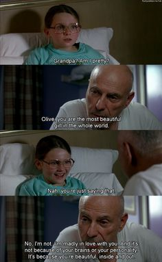 little miss sunshine - one of my favorite parts of the movie. A little backwards, but still so sweet.