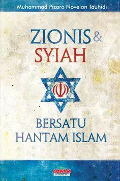 Arofah Bookstore: Zionis & Syiah Bersatu Hantam Islam