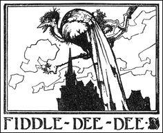 Fiddle-Dee-Dee - Lullaby-Land by Eugene Field, 1898